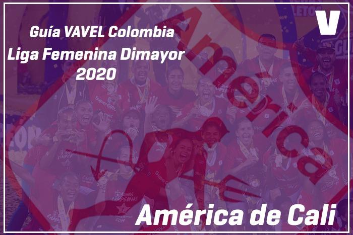 Guía VAVEL Liga Femenina Dimayor 2020: América de Cali