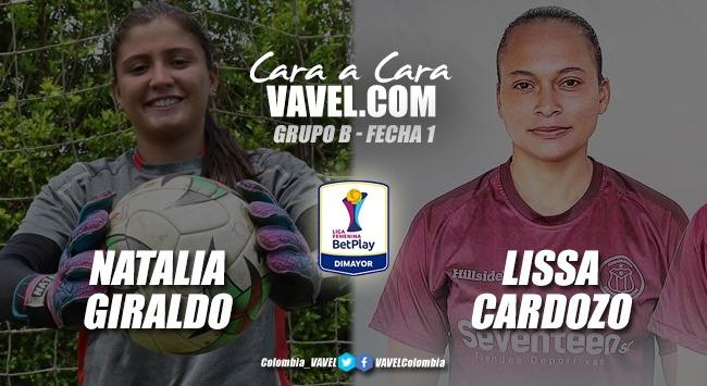Cara a cara: Natalia Giraldo VS Lissa Cardozo