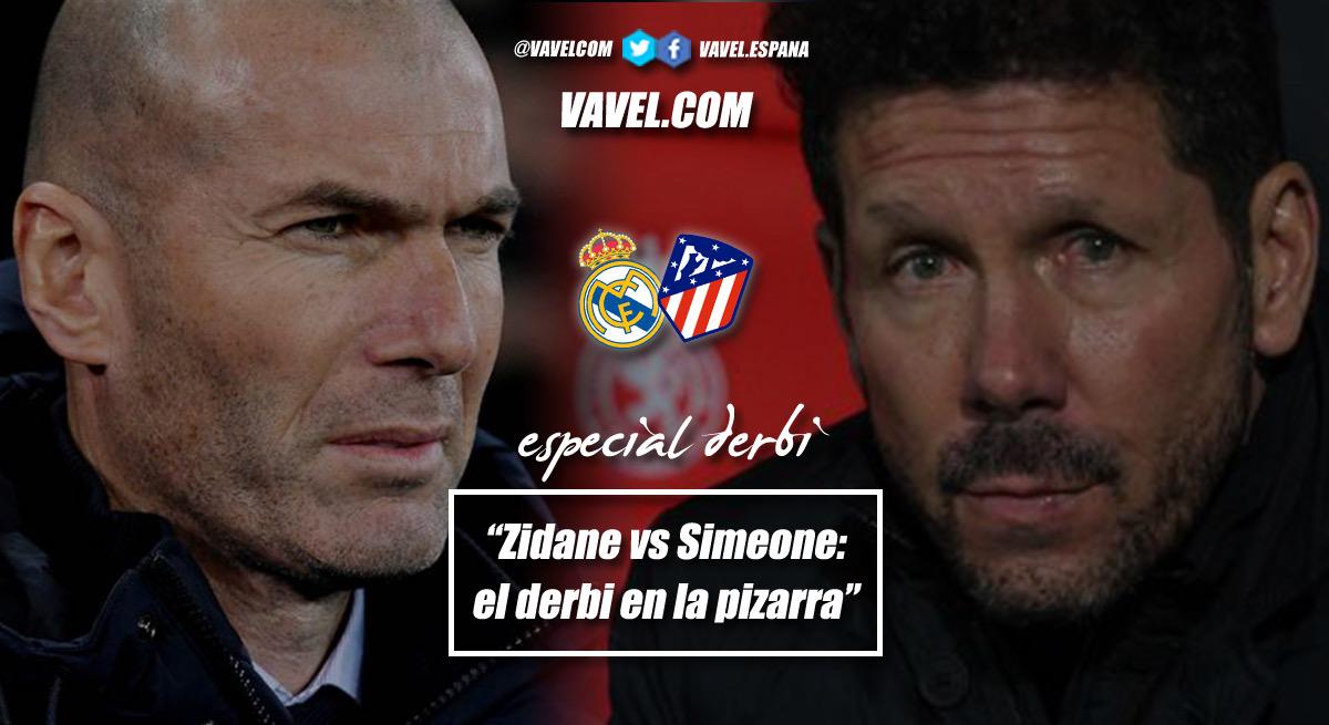 Zidane vs. Simeone: el derbi en la pizarra
