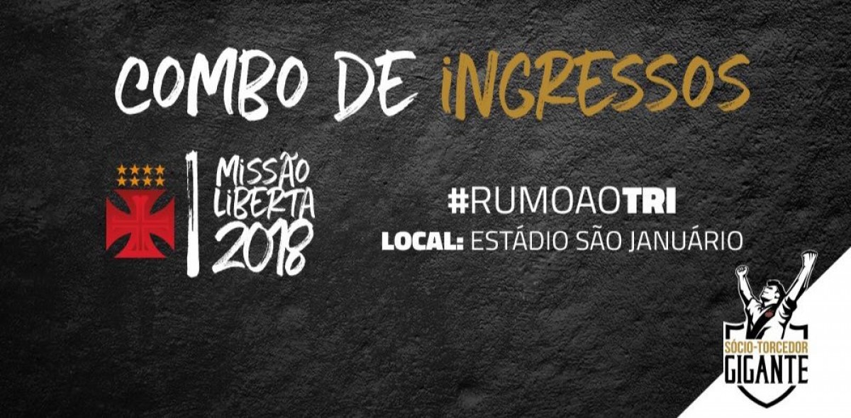 Vasco anuncia combo de ingressos para jogos em casa pela Libertadores