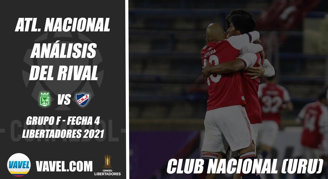 Atlético Nacional, análisis del rival: Club Nacional (Fecha 4 - Grupo F, Libertadores 2021)