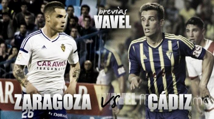 Previa Real Zaragoza - Cádiz CF: Toca conquistar La Romareda