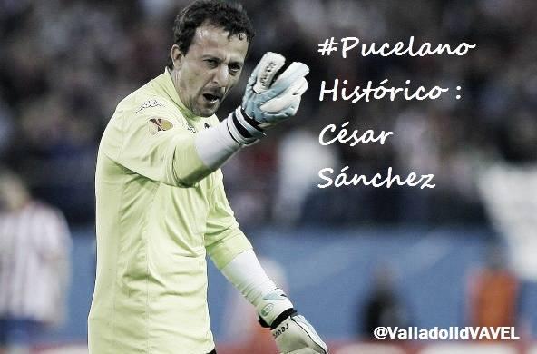 Pucelano Histórico: César Sánchez