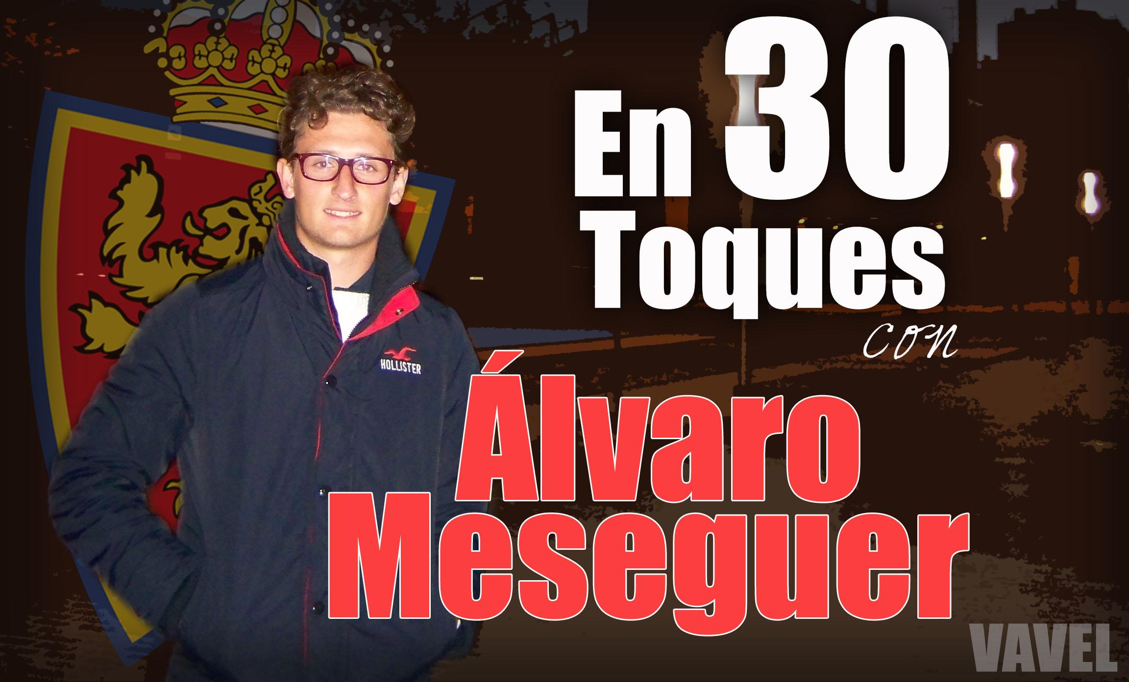 En 30 toques con Álvaro Meseguer