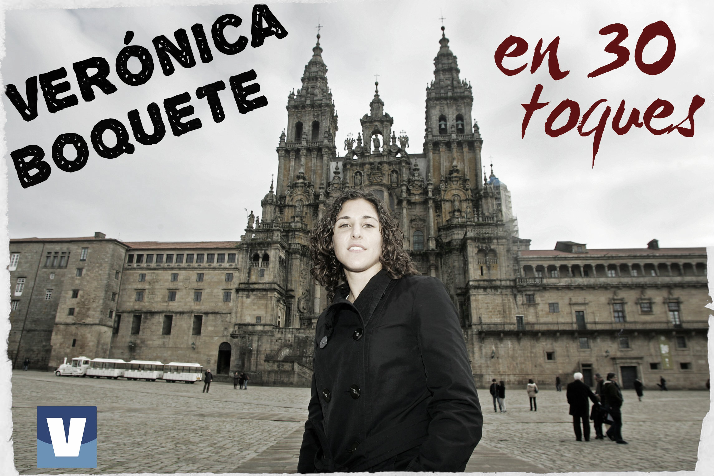 Verónica Boquete en 30 toques