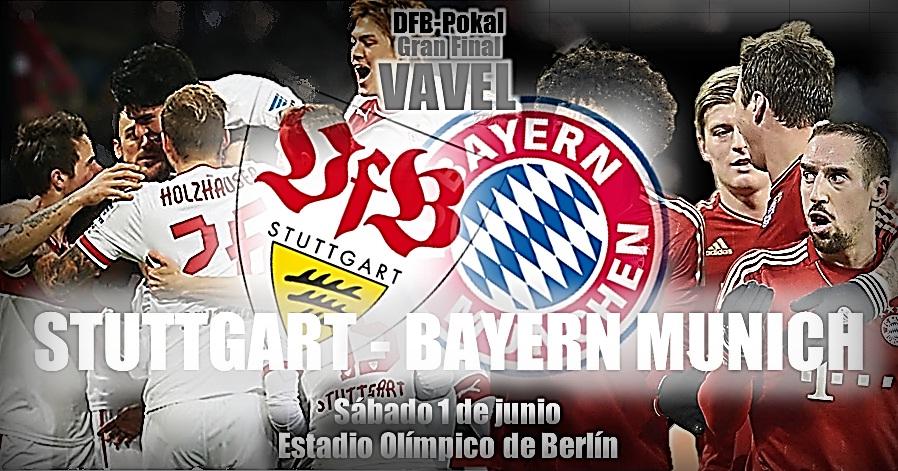 Bayern Münich - VfB Stuttgart: la DFB Pokal en juego