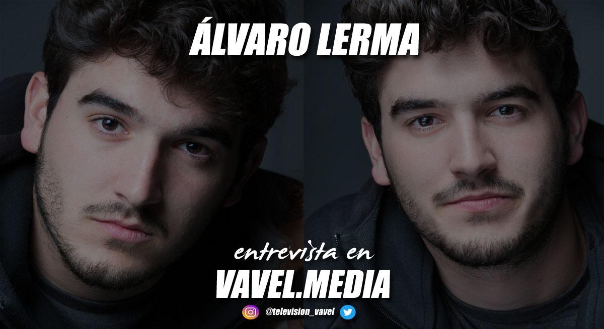 """Entrevista. Álvaro Lerma: """"Me gustaría irme a México unos meses a probar suerte como actor"""""""