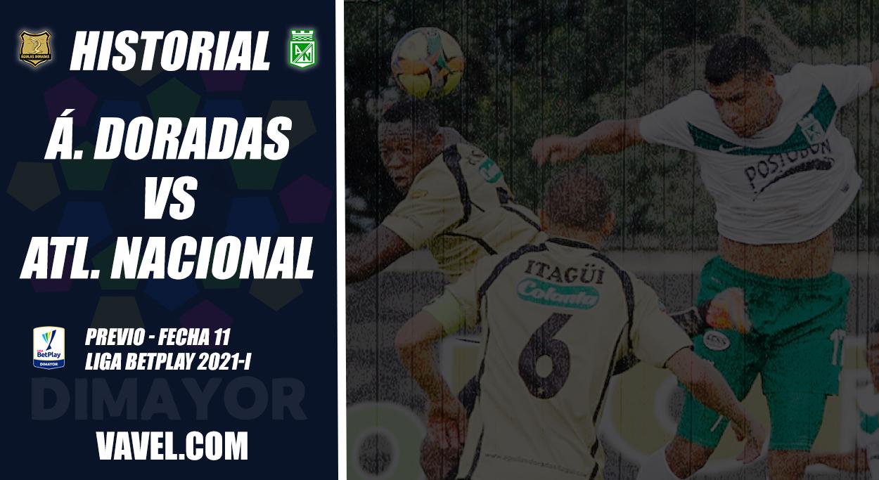 Historial Águilas Doradas vs Atlético Nacional: duelo en el que los goles nunca faltan