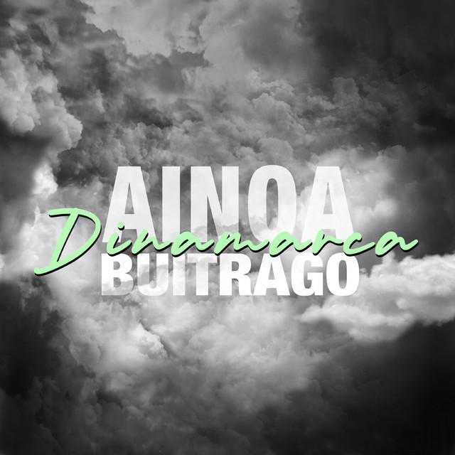 """""""Dinamarca"""", el nuevo single de Ainoa Buitrago"""
