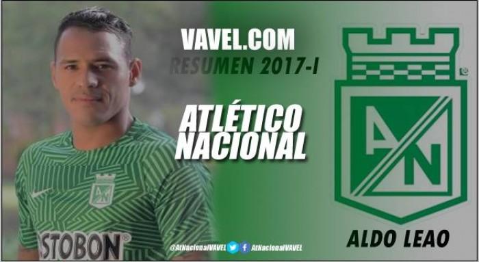 Resumen Atlético Nacional 2017-I: Aldo Leao Ramírez, destacado semestre en su tercer ciclo 'verdolaga'