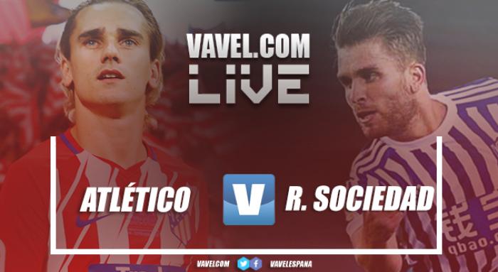 Atlético de Madrid VS Real Sociedad en vivo y en directo online en LaLiga 2017 (1-1)