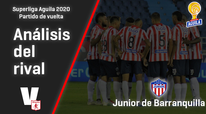América de Cali, análisis del rival: Junior de Barranquilla (Vuelta -Superliga 2020)