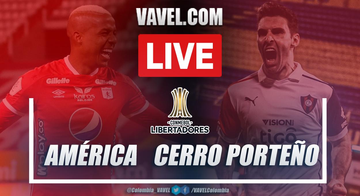 Resumen América vs Cerro Porteño (0-2) en la fecha 1 del grupo H por Copa Libertadores 2021