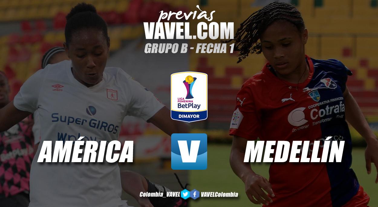 Previa América vs Medellín: se abre el telón de la Liga BetPlay Femenina 2021