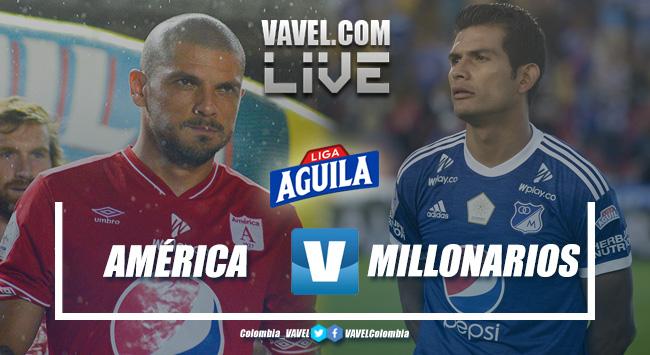 Resumen América vs Millonarios por la Liga Aguila 2019 (1-1)