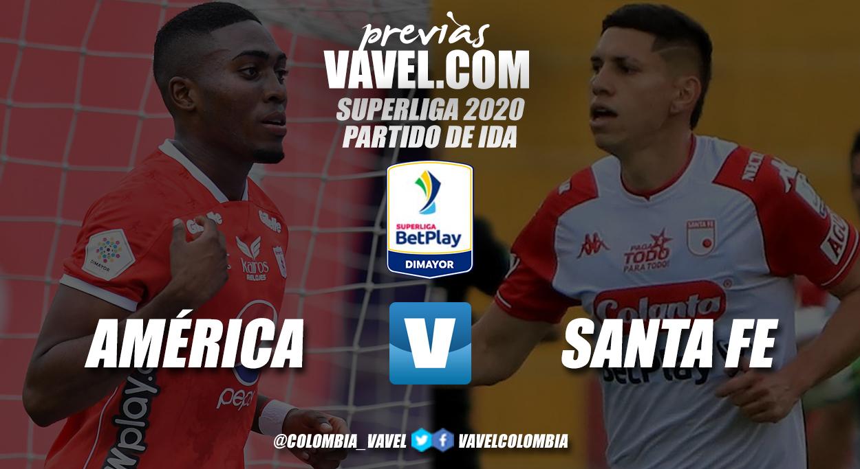 Previa América de Cali vs. Independiente Santa Fe: primer duelo de la Superliga 2021