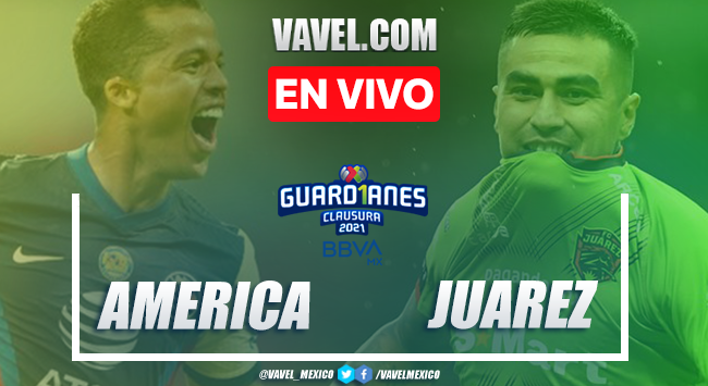 Goles y Resumen del América 2-0 Juárez, Jornada 3 Liga MX 2021