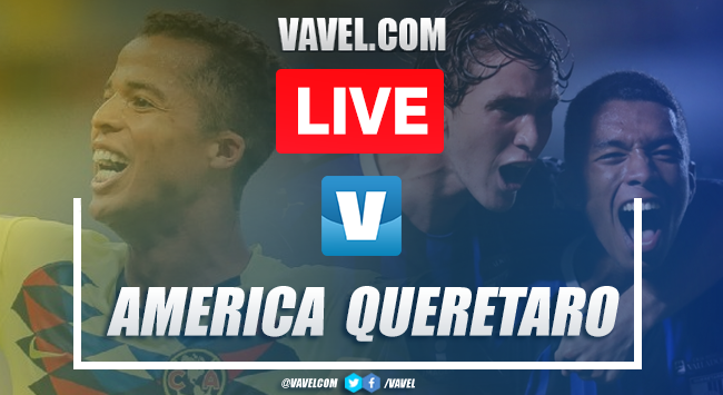 América vs Querétaro: Live Stream Online TV Updates and How to Watch Liga MX 2019 (0-0)