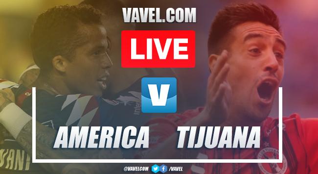 Resumen y goles América 3-1 Xolos Tijuana en Apertura 2019