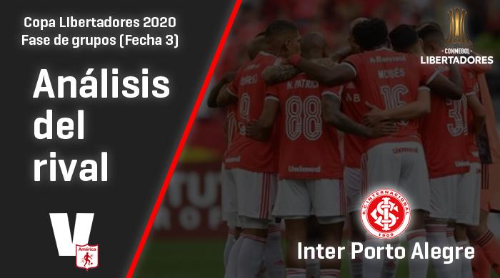 América de Cali, análisis del rival: Internacional de Porto Alegre, (Fecha 3, Libertadores 2020)