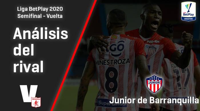 América de Cali, análisis del rival: Junior de Barranquilla (Semifinal - vuelta, Liga 2020)