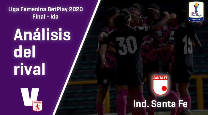 América de Cali, análisis del rival: Independiente Santa Fe (Final - ida, Liga Femenina 2020)