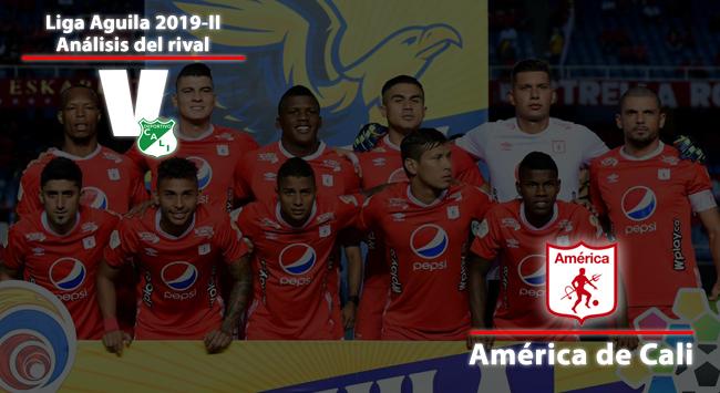 Deportivo Cali: análisis del rival: América de Cali