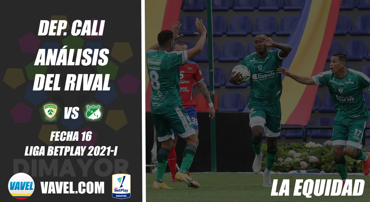 Deportivo Cali, análisis del rival: La Equidad (Fecha 16, Liga 2021-I)