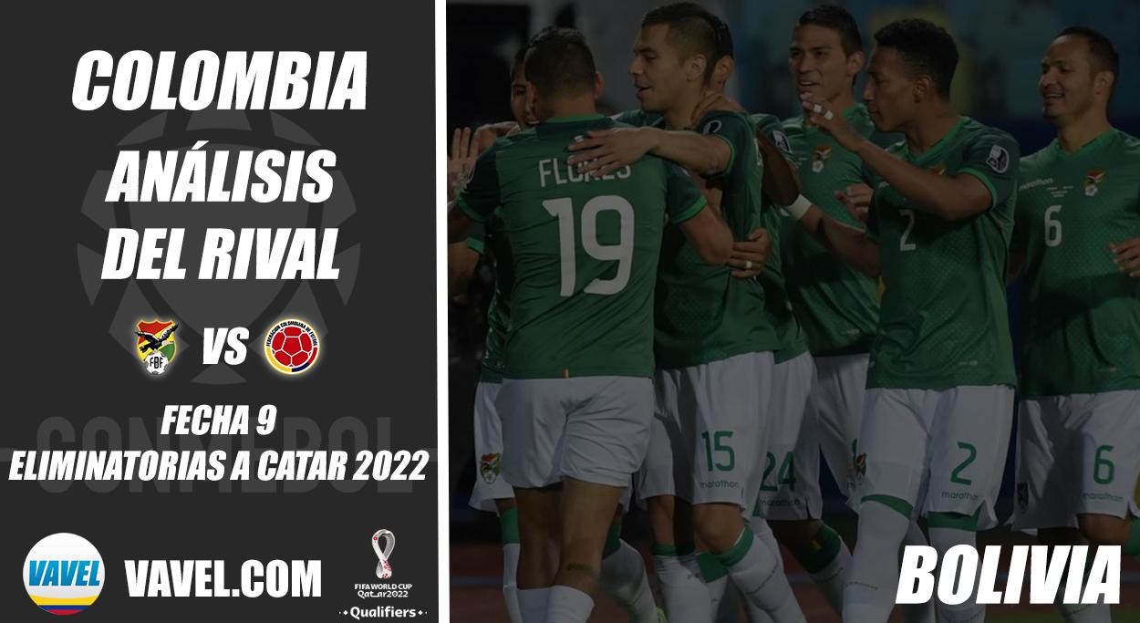 Colombia, análisis del rival: Bolivia (Fecha 9, Eliminatorias 2022)