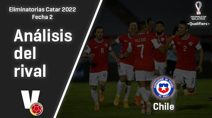 Colombia, análisis del rival: Chile (Fecha 2, eliminatorias 2022)