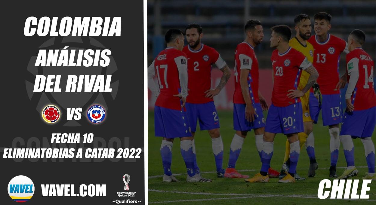 Colombia, análisis del rival: Chile (Fecha 10, Eliminatorias 2022)