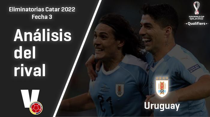 Colombia, análisis del rival: Uruguay (Fecha 3, eliminatorias 2022)
