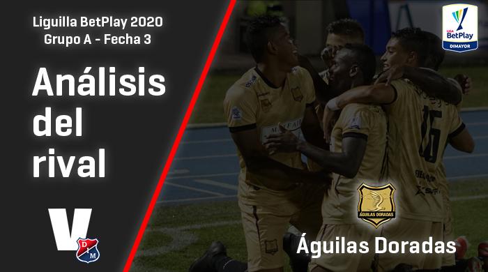 Independiente Medellín, análisis del rival: Águilas Doradas (Fecha 3, Liguilla 2020)