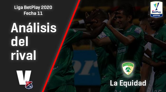 Independiente Medellín, análisis del rival: La Equidad (Fecha 11, Liga 2020)