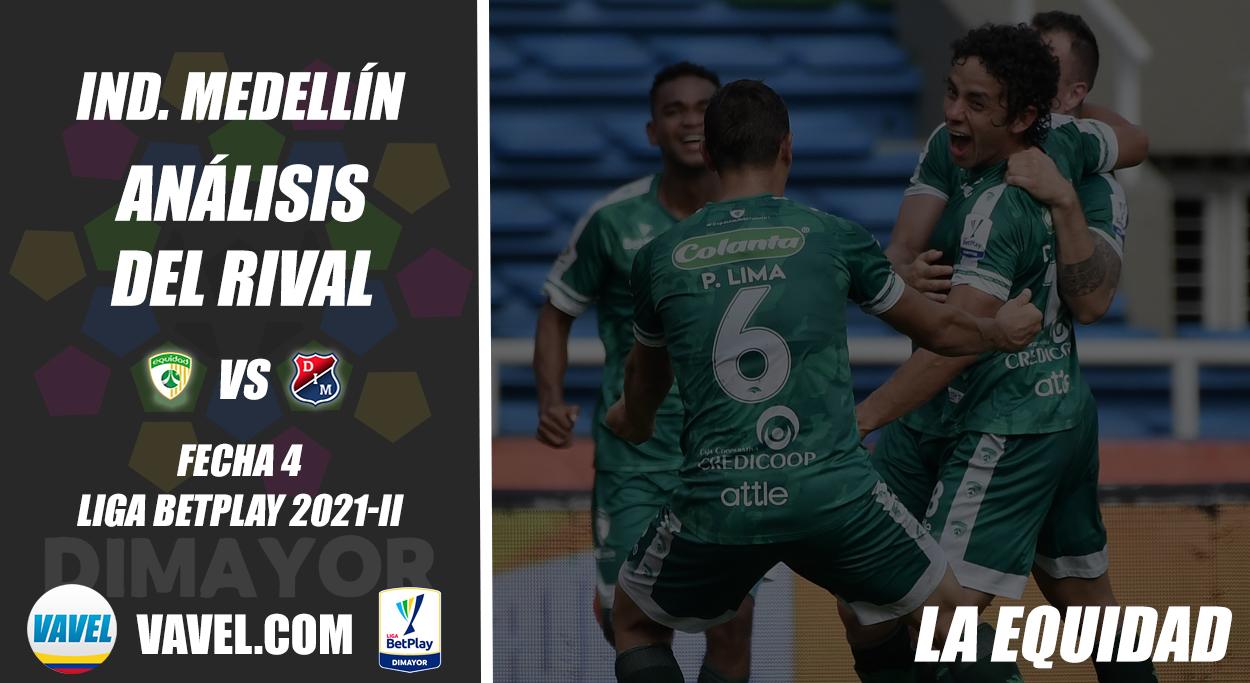 Independiente Medellín, análisis del rival: La Equidad (Fecha 4, Liga 2021-ll)