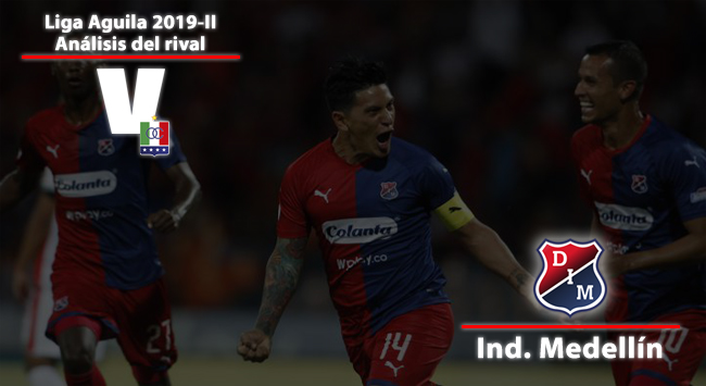 Once Caldas, análisis del rival: Independiente Medellín