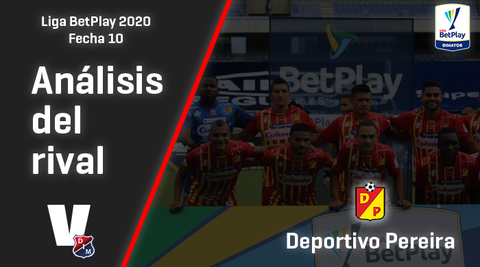 Independiente Medellín, análisis del rival: Deportivo Pereira (Fecha 10, Liga 2020)