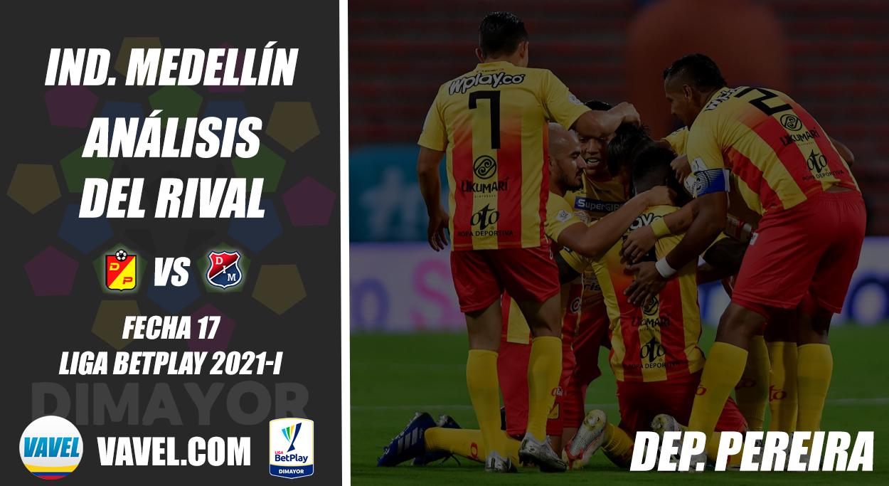 Independiente Medellín, análisis del rival: Deportivo Pereira (Fecha 17, Liga 2021-I)