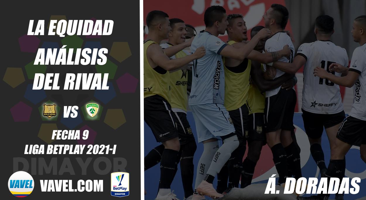 La Equidad, análisis del rival: Águilas Doradas (Fecha 9, Liga 2021-I)