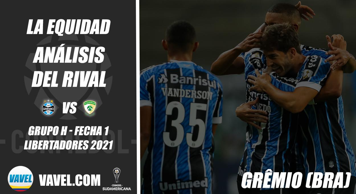 La Equidad, análisis del rival: Grêmio (Fecha 1 - Grupo H, Sudamericana 2021)