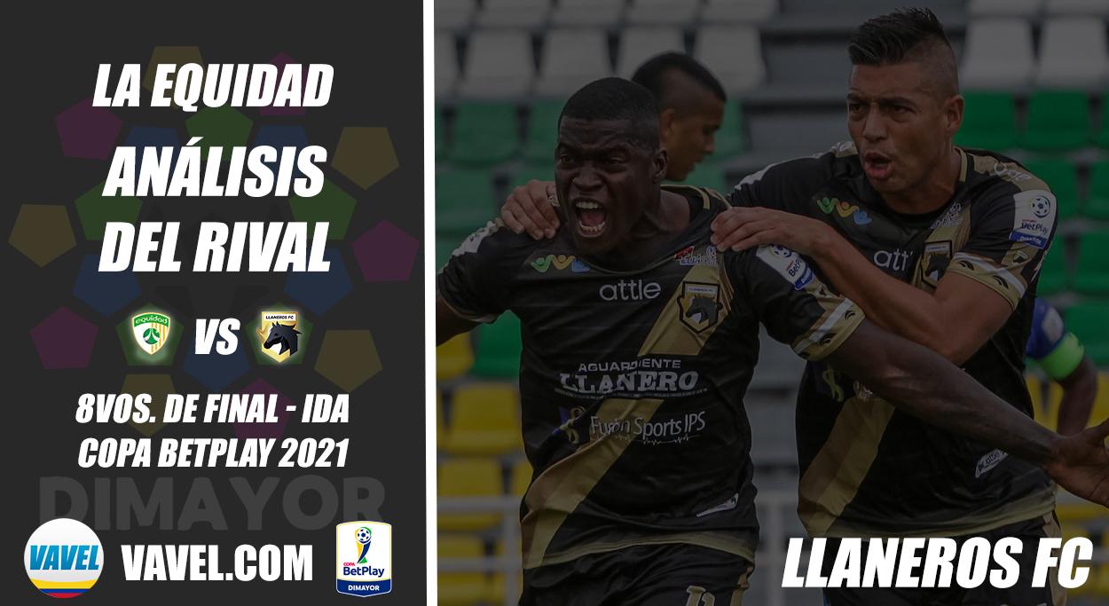 La Equidad, análisis del rival: Llaneros (8vos. de final - Ida, Copa 2021)