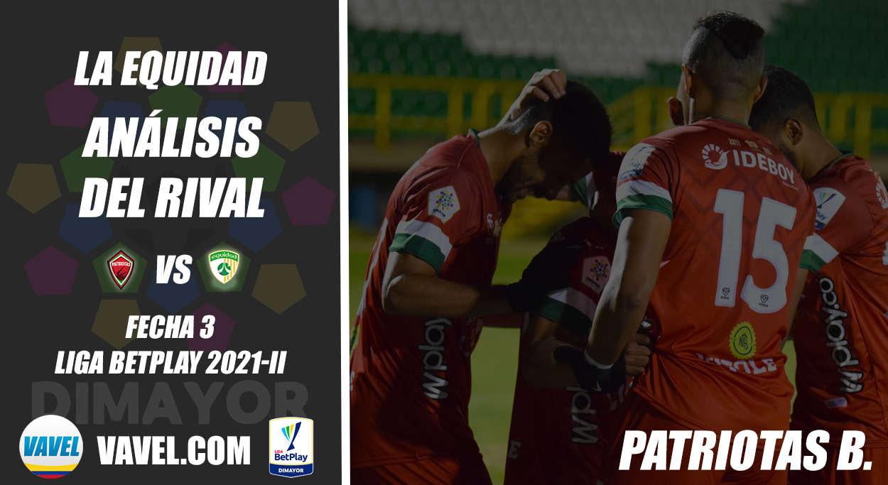 La Equidad, análisis del rival: Patriotas Boyacá (Fecha 3, Liga 2021-II)