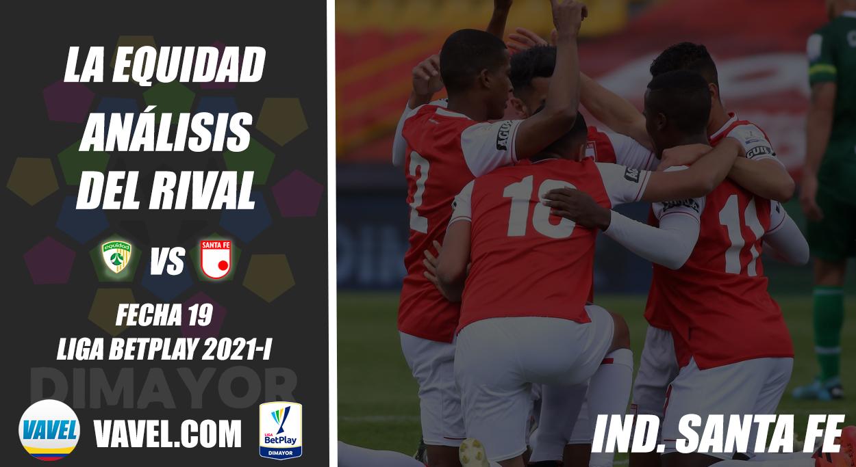 La Equidad Seguros, análisis del rival: Independiente Santa Fe (Fecha 19, Liga 2021-I)