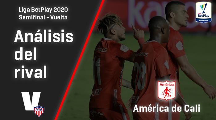 Junior de Barranquilla, análisis del rival: América de Cali (Semifinal - vuelta, Liga 2020)