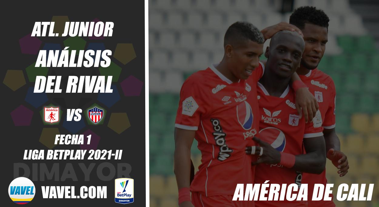 Junior de Barranquilla, análisis del rival: América de Cali (Fecha 1, Liga 2021-II)