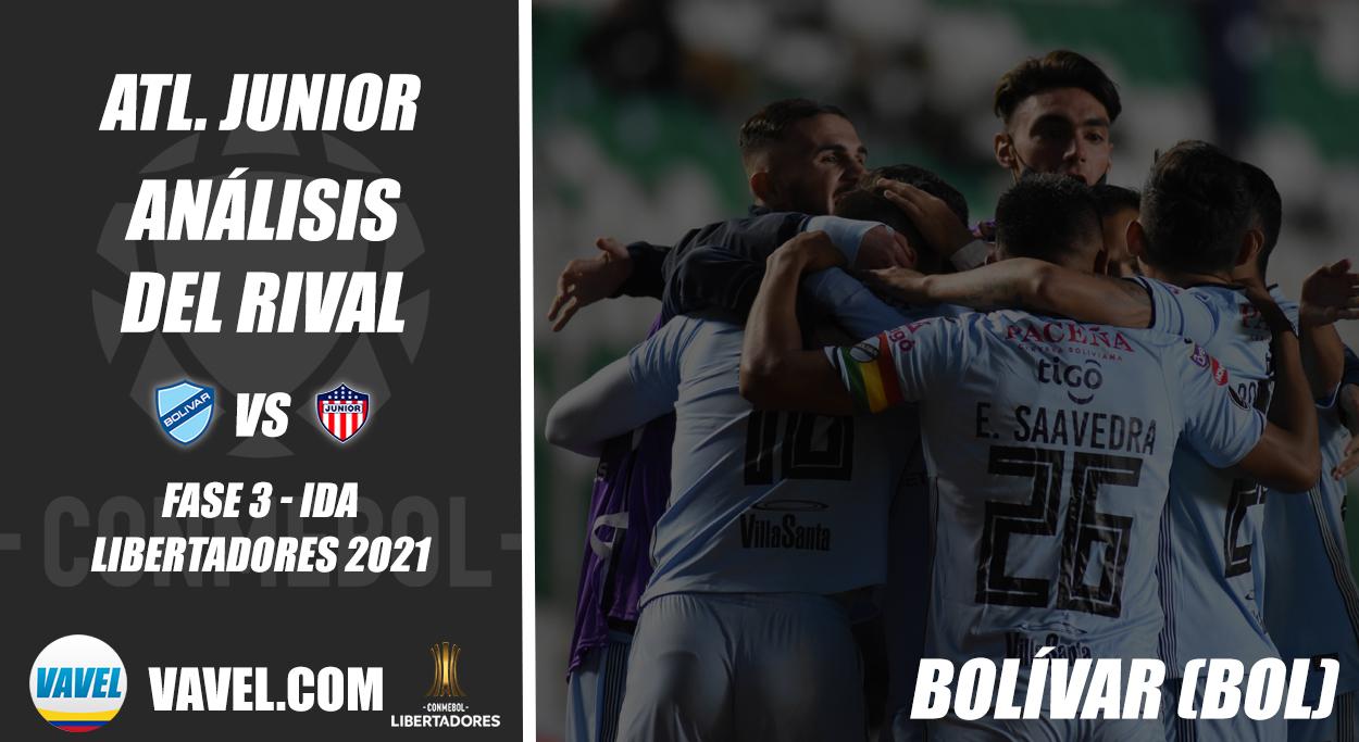 Junior de Barranquilla, análisis del rival: Club Bolívar (Fase 3 - ida, Libertadores 2021)