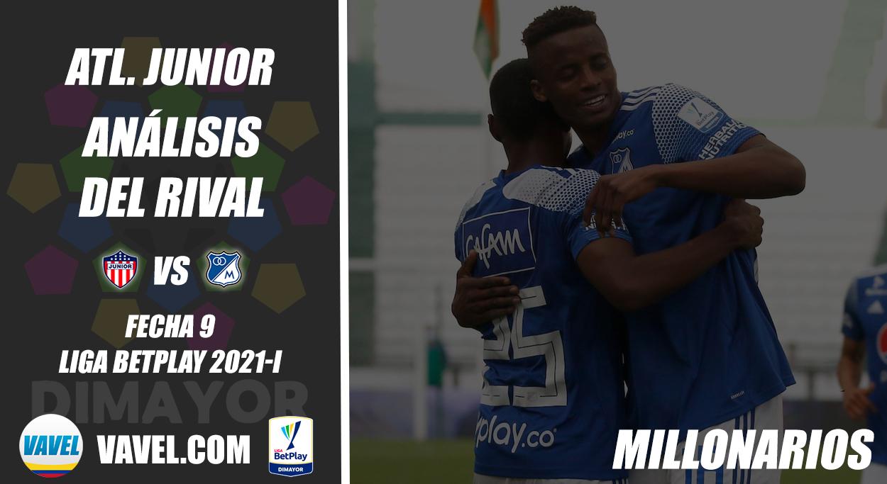 Junior de Barranquilla, análisis del rival: Millonarios (Fecha 9, Liga 2021-I)