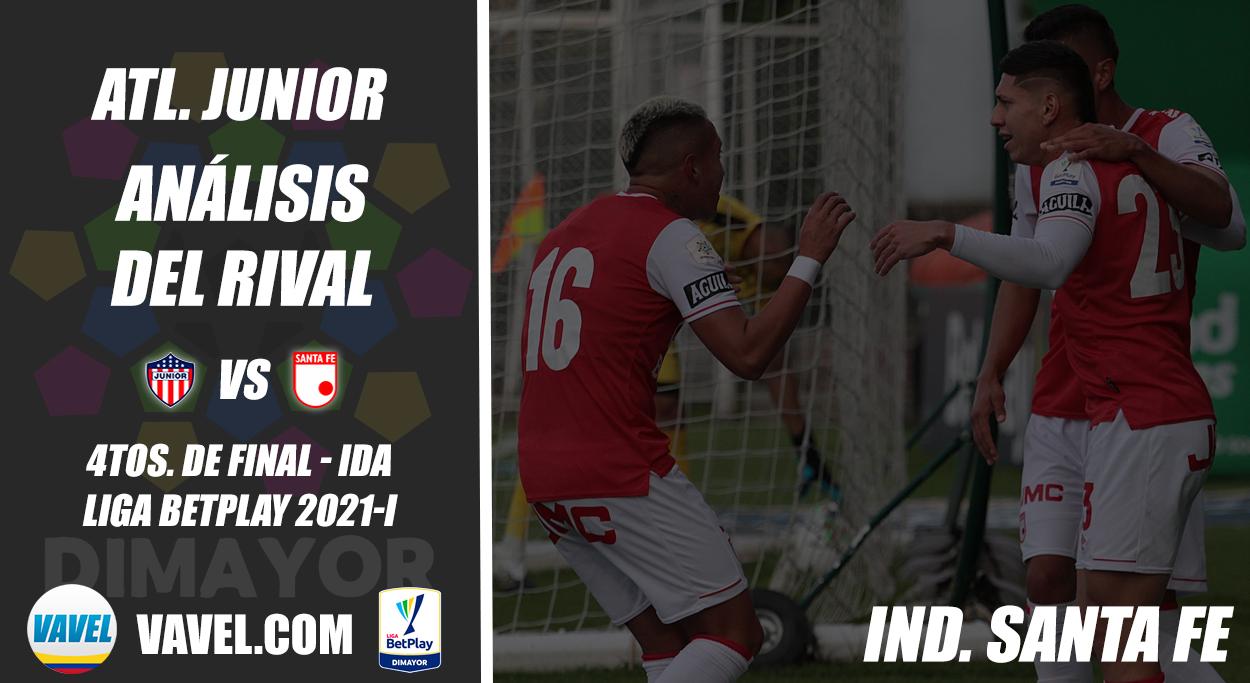 Junior de Barranquilla, análisis del rival: Independiente Santa Fe (4tos. de final - ida, Liga 2021-I)