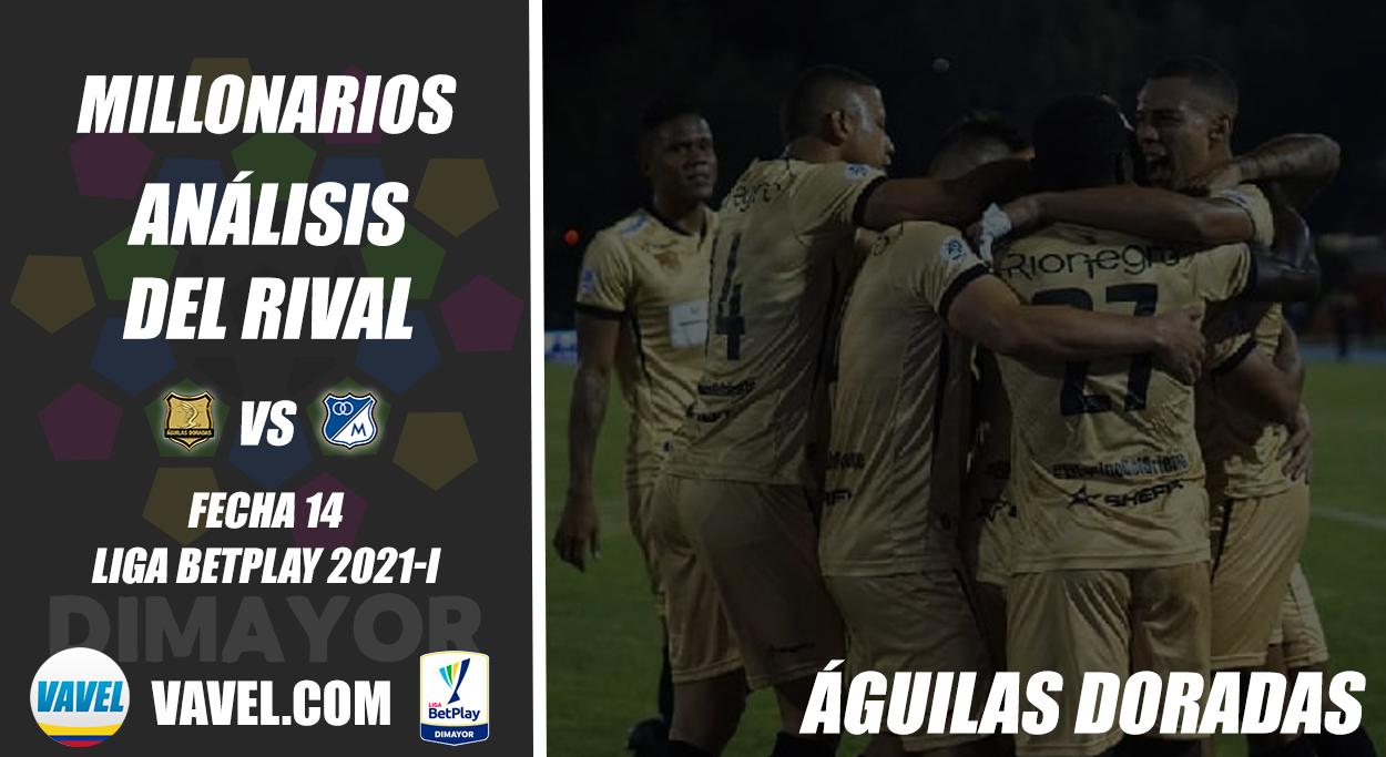 Millonarios, análisis del rival: Águilas Doradas (Fecha 14, Liga 2021-I)