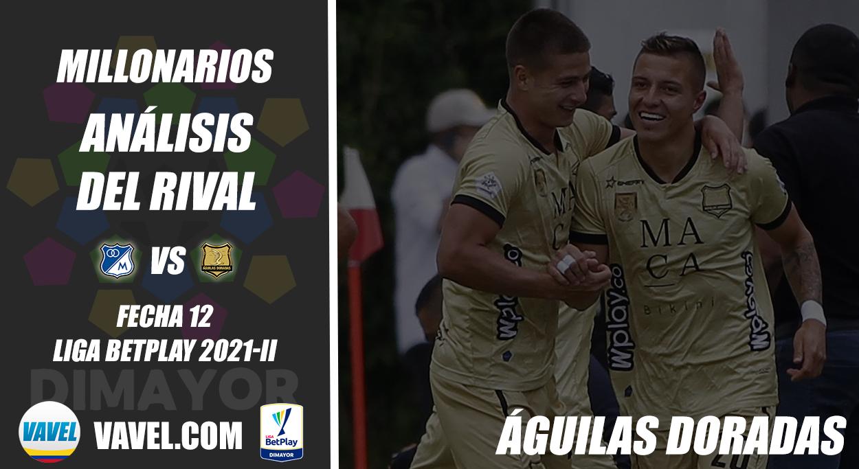 Millonarios, análisis del rival: Águilas Doradas (Fecha 12, Liga 2021-II)